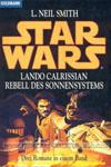 Lando Calrissian - Rebell des Sonnensystems