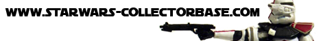 www.STARWARS-COLLECTORBASE.com, wo STAR WARS Sammler zuhause sind!